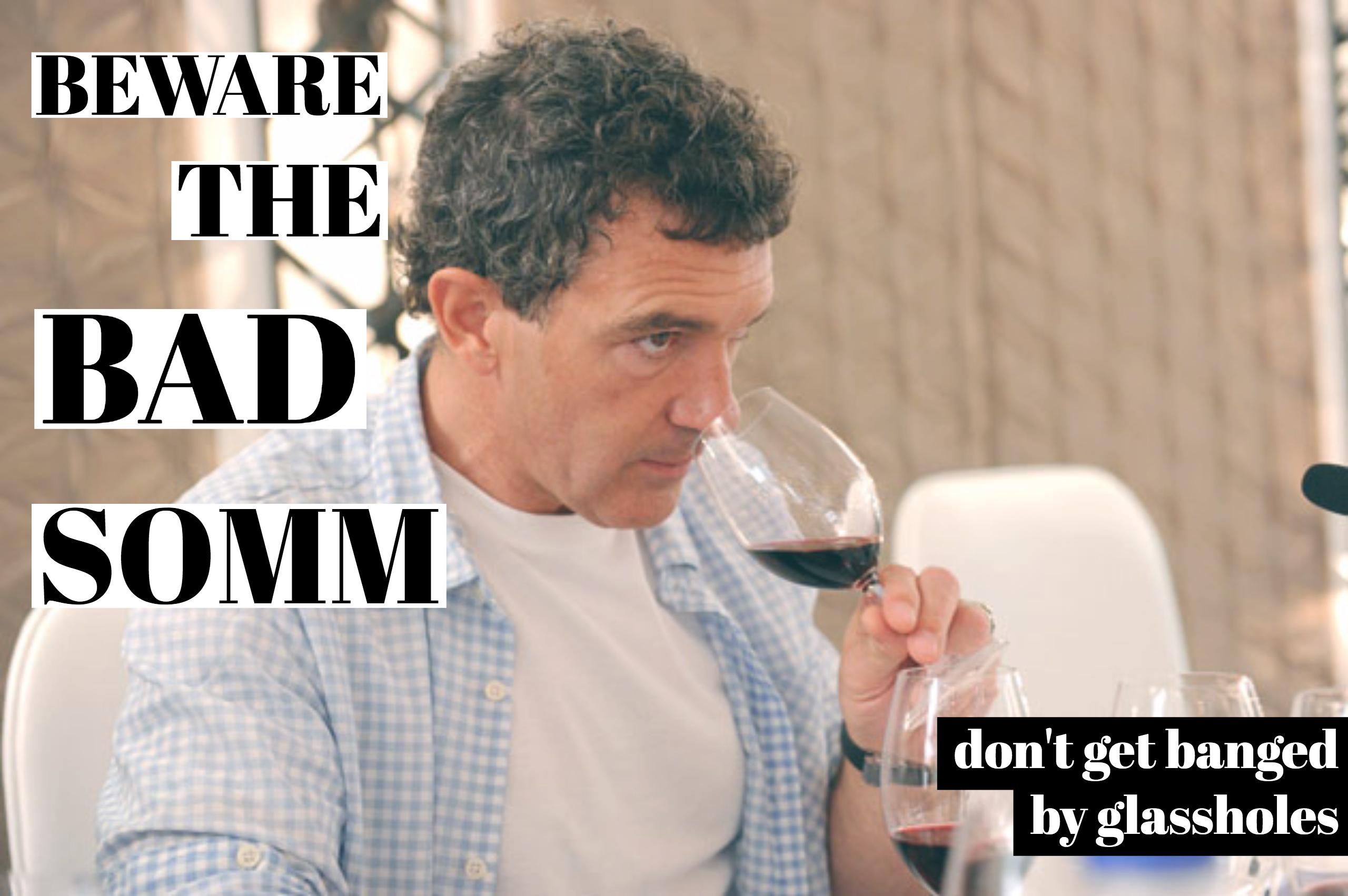 Beware the Bad Sommelier
