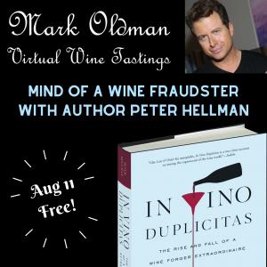 """Mind of a Wine Fraudster"" with Peter Hellman (free) | Mark Oldman Virtual Wine Tastings"