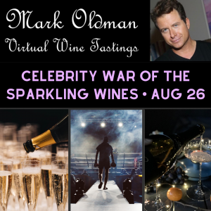 Celebrity War of the Sparkling Wines | Mark Oldman Virtual Wine Tastings