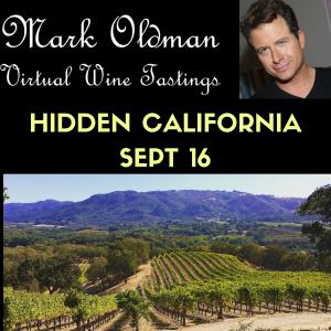 """Hidden California"" | Mark Oldman Virtual Wine Tastings"