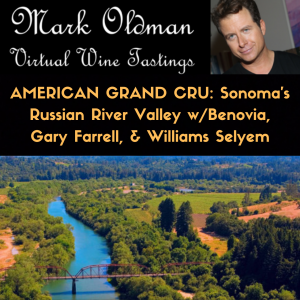 American Grand Cru: Russian River Valley with Benovia, Gary Farrell, & Williams Selyem
